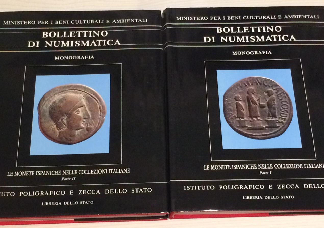 fbc46427a0 Bollettino di Numismatica , Le monete Ispaniche nelle collezioni Italiane  parte I-II – Anno 1986. Istituto.