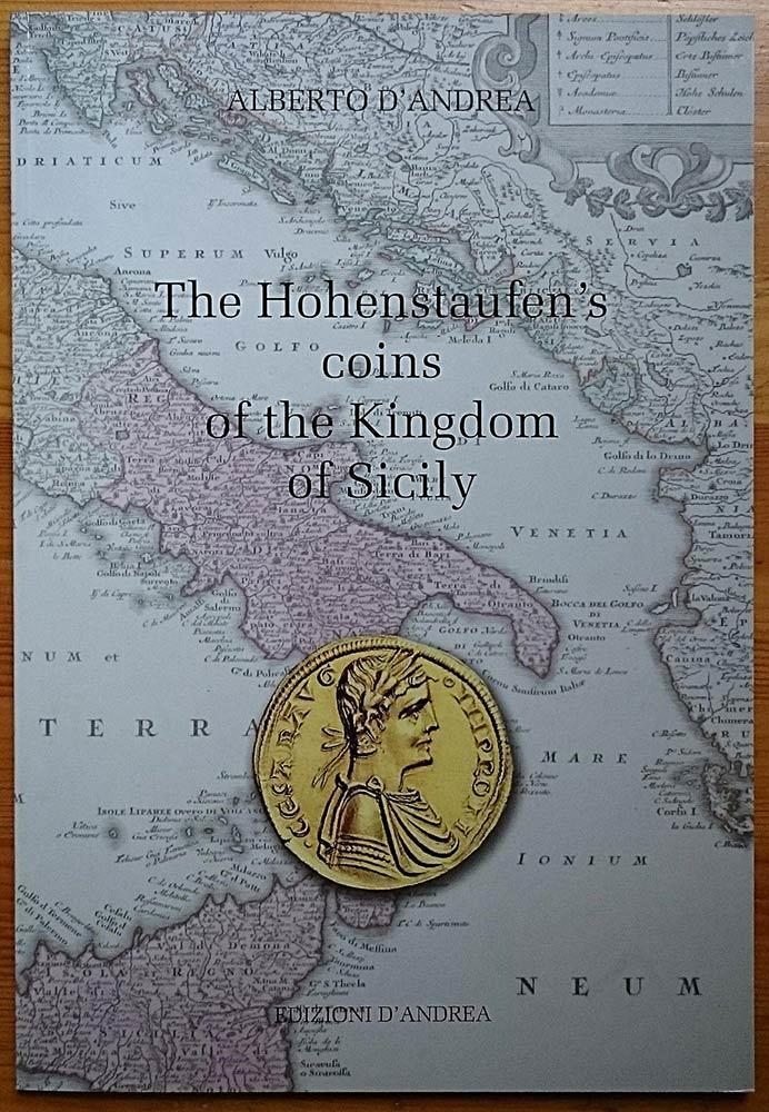 Swabian D/'Andrea The Hohenstaufen/'s coins of the Kingdom of Sicily